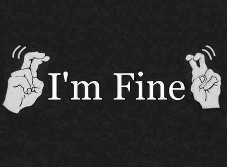 I'm fine, moveon