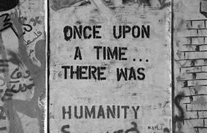 "Put the ""Human"" in Humanity"